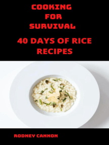 Cooking for Survival 40 Days of Rice Recipes: cooking for survival