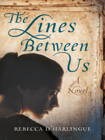 The Lines Between Us: A Novel