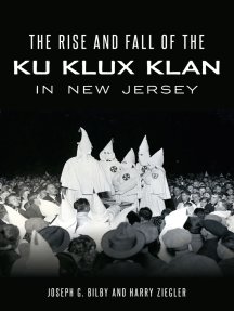 The Rise and Fall of the Ku Klux Klan in New Jersey