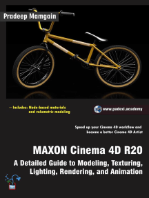 MAXON Cinema 4D R20: A Detailed Guide to Modeling, Texturing, Lighting, Rendering, and Animation
