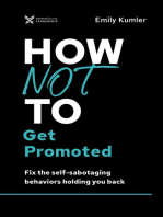 How Not to Get Promoted