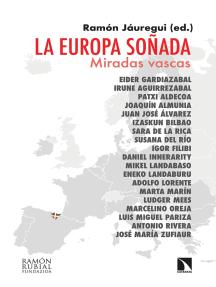 La Europa soñada: Miradas vascas