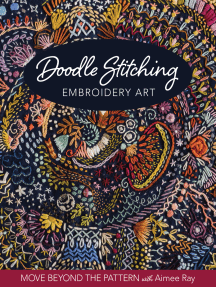 Doodle Stitching Embroidery Art: Move Beyond the Pattern with Aimee Ray