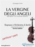 La Vergine degli Angeli - Soprano e Orchestra d'archi - partitura e parti