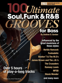 100 Ultimate Soul, Funk and R&B Grooves for Bass: 100 Ultimate Soul, Funk and R&B Grooves