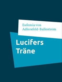 Lucifers Träne: Novelle