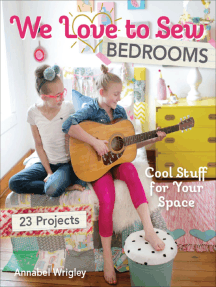 We Love to Sew Bedrooms: Cool Stuff for Your Space