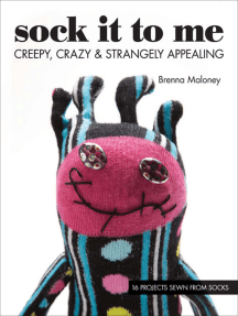 Sock It to Me: Creepy, Crazy & Strangely Appealing