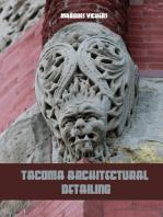 Tacoma Architectural Detailing