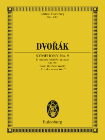 """Symphony No. 9 E minor: Op. 95, """"From the New World"""""""
