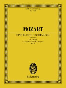 Eine kleine Nachtmusik: Serenade G major, K. 525