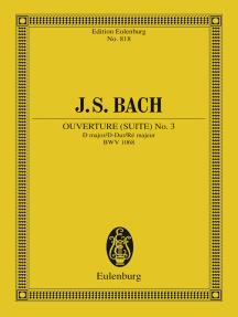 Overture (Suite) No. 3 D major: BWV 1068
