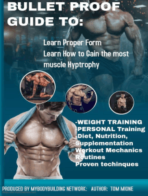 Bullet Proof Guide For: Bodybuilding, Fitness, Exercise, Supplementation, Diet, Training, & Mechanics