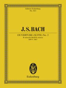 Overture (Suite) No. 2 B minor: BWV 1067