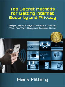 Top Secret Methods for Getting Internet Security and Privacy