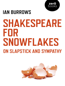 Shakespeare for Snowflakes: On Slapstick and Sympathy