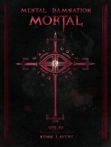 Mortal: Mental Damnation, #4