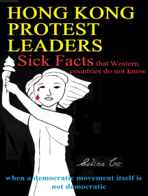 Hong Kong Protest Leaders – Sick facts that Western countries do not know: when a democratic movement itself is not democratic ...