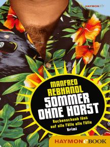 Sommer ohne Horst: Rockenschaub löst auf alle Fälle alle Fälle. Krimi