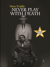 Never Play With Death