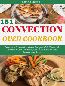 Convection Oven Cookbook: Complete Convection Oven Recipes