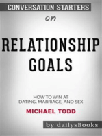 Relationship Goals: How to Win at Dating, Marriage, and Sex by Michael Todd: Conversation Starters