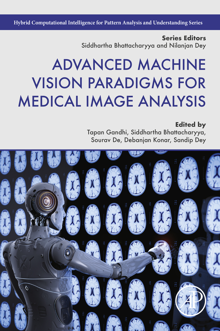 Advanced Machine Vision Paradigms For Medical Image Analysis Scribd