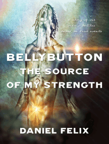 Bellybutton: The Source Of My Strength