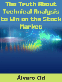The Truth About Technical Analysis to Win on the Stock Market
