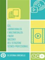 Clil, Laboratorialità e Multimedialità. I Nuovi Orizzonti dell'Istruzione Tecnico-Professionale