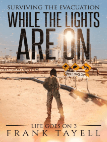 While the Lights Are On: Life Goes On, #3