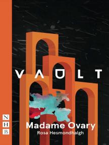 Madame Ovary (NHB Modern Plays)