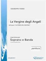 La Vergine degli Angeli - Soprano e Orchestra di fiati (partitura)