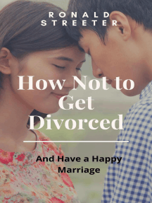 How Not to Get Divorced