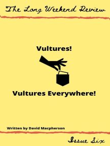 Vultures! Vultures Everywhere!: The Long Weekend Review, #6