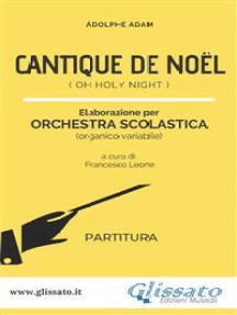 Cantique de Noel - Orchestra Scolastica (partitura): Oh Holy Night