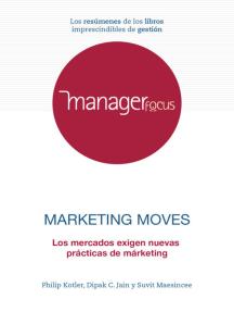Resumen de El márketing se mueve de Philip Kotler, Dipak C. Jain y Suvit Maesincee