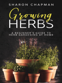 Growing Herbs: A Beginner's Guide to Herb Gardening at Home