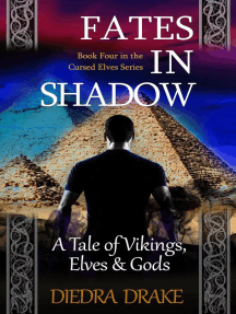 Fates in Shadow: A Tale of Vikings, Elves & Gods: The Cursed Elves, #4