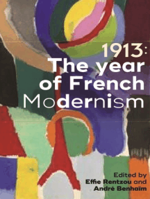 1913: The year of French modernism