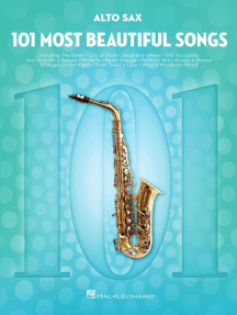 101 Most Beautiful Songs: for Alto Sax