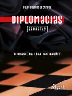 Diplomacias Secretas: O Brasil na Liga das Nações