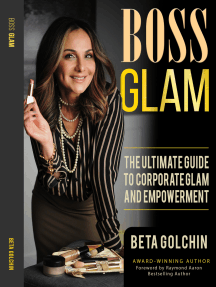 BOSS GLAM: The Ultimate Guide to Corporate Glam and Empowerment