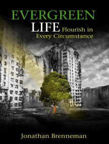 Evergreen Life: Flourish in Every Circumstance