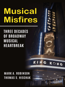 Musical Misfires: Three Decades of Broadway Musical Heartbreak