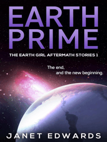 Earth Prime: The Earth Girl Aftermath Stories, #1