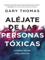 Aléjate de las personas tóxicas: Cuándo dejar una amistad