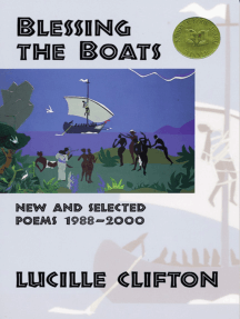 Blessing the Boats: New and Selected Poems 1988-2000