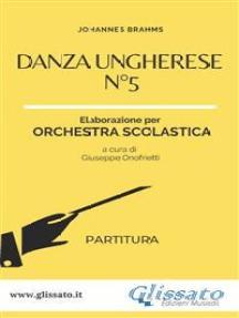 Danza ungherese n°5 - Orchestra scolastica smim/liceo (partitura)