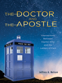 The Doctor and the Apostle: Intersections Between Doctor Who and the Letters of Paul